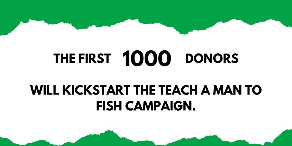Teach A Man To Fish Campaign